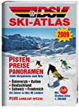 Skigebiete: DSV Ski-Atlas 2009: 550 Skigebiete. sterreich, Italien, Deutschland, Schweiz, Frankreich, USA, Skandinavien, Kanada, Osteuropa
