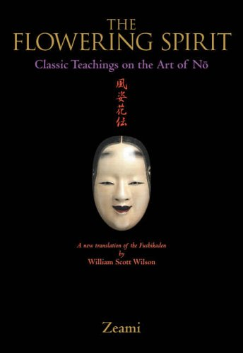 Flowering Spirit: Classic Teachings on the Art of No