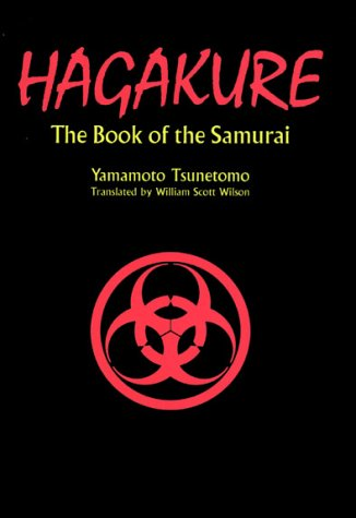 Hagakure: Thr Book of the Samurai