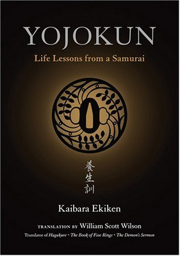Yojokun: Life Lessons from a Samurai