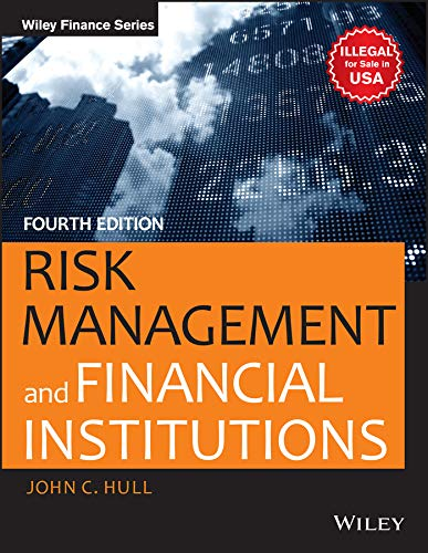 Risk Management And Financial Institutions, 4Ed
