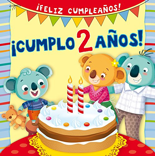 Cumplo 2 años!/ My Second Birthday