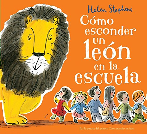Cómo esconder un león en la escuela / How to Hide a Lion at School
