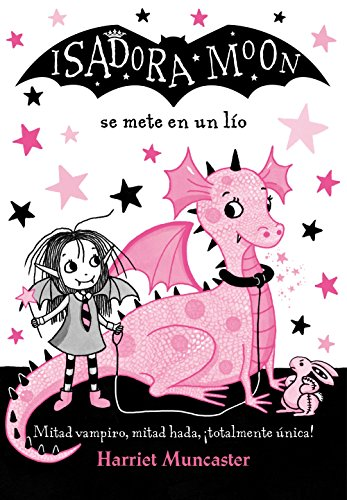 Isadora Moon se mete en un lío / Isadora Moon Gets in Trouble
