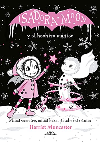 Isadora Moon y el hechizo mágico / Isadora Moon Makes Winter Magic