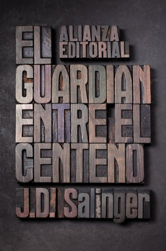 El guardian entre el centeno / The Catcher in the Rye