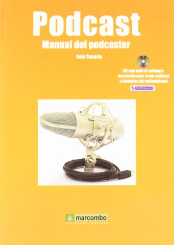 Podcast: Manual de podcaster par  IVAN TENORIO