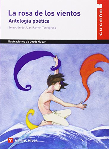 La Rosa De Los Vientos/The Rose of the Winds: Antologia Poetica/Poetic Anthology