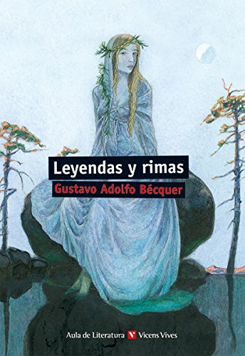 Leyendas y rimas / Legends and Rhymes