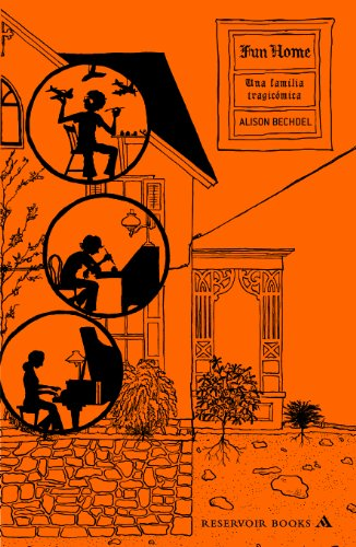 Fun Home: Una familia tragicomica/ A Family Tragicomic