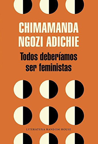 Todos deberíamos ser feministas / We Should All Be Feminists