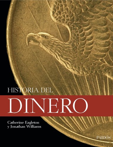 Historia del dinero par  Jonathan Williams, Catherine Eagleton