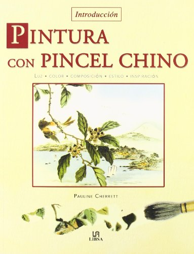 Introduccion pintura con pincel chino / Introduction to Chinese Brush Painting par  PAULINE CHERRETT