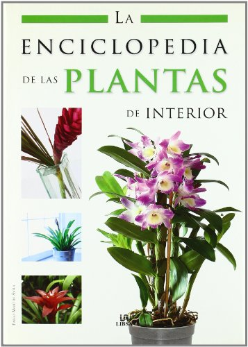 La enciclopedia de las plantas de interior/ The houseplants encyclopedia par  Pablo Martín Avila