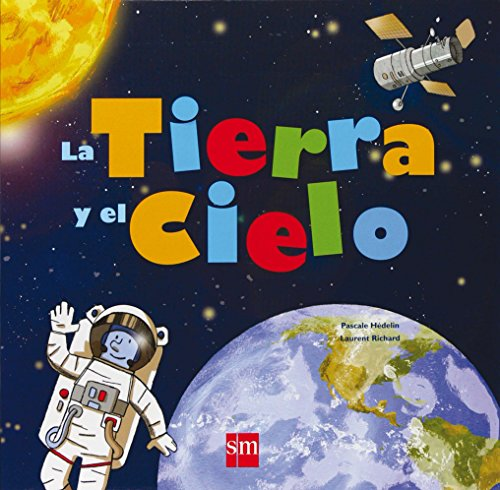 Primary picture books - Spanish: La tierra y el cielo