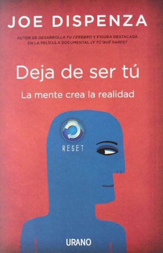 Deja de ser tu / Breaking the Habit of Being Yourself