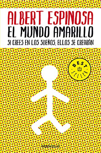 El mundo amarillo: Como luchar para sobrevivir me enseñó a vivir / The Yellow World: How Fighting for My Life Taught Me How to Live