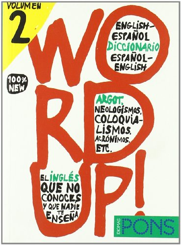 Bilingual Dictionaries of Slang: Word Up! 2 par  Aa.Vv