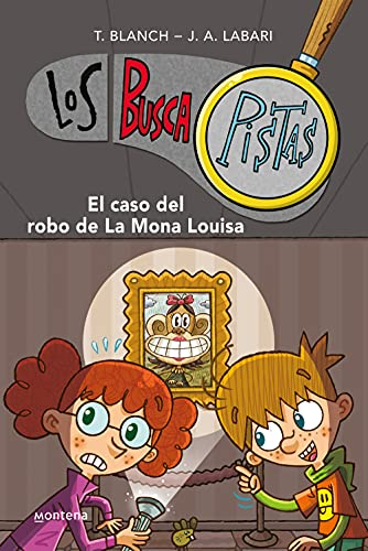 El caso del robo de la mona Louisa / The case of the theft of mona Louisa