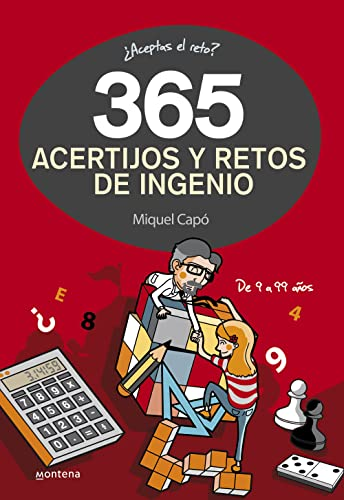 365 acertijos y retos de ingenio / 365 puzzles and challenges