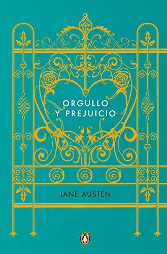 Orgullo y prejuicio (Edicion conmemorativa) / Pride and Prejudice (Commemorative  Edition)