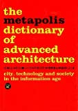 The metapolis dictionary of advanced architecture-visual
