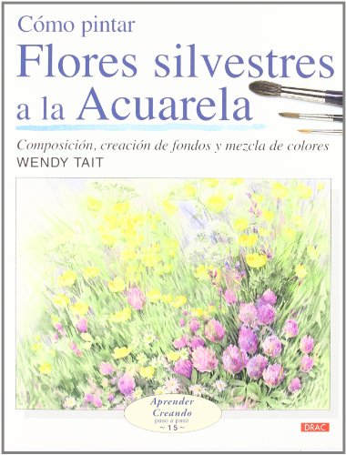 Como pintar flores silvestres a la acuarela/ How to Paint Wild Flowers with Watercolor par  WENDY TAIT