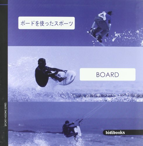 Board: Feel the Sport on Your Mobile