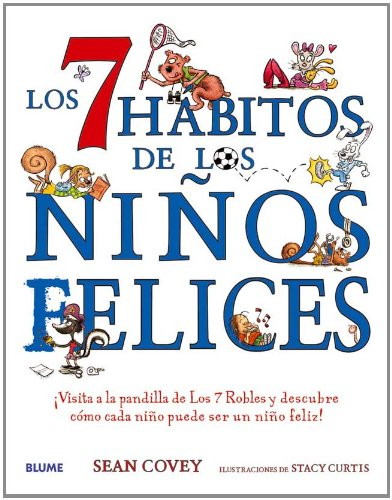 Los 7 habitos de los ninos felices/ 7 Habits of Happy Kids
