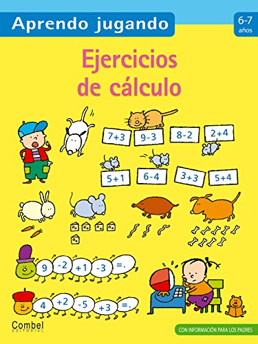 Ejercicios de calculo Anos 6-7/ Exercises of Calculus Ages 6-7