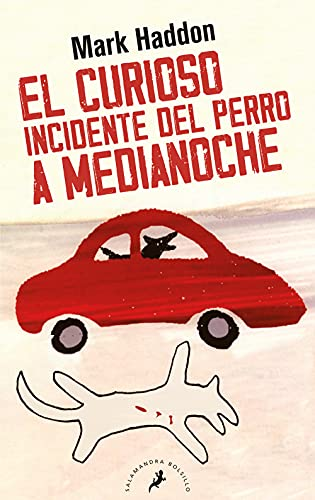El curioso incidente del perro a medianoche/ The Curious Incident Of The Dog In The Night-Time