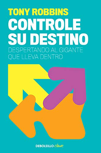 Controle su destino / Awaken the Giant Within