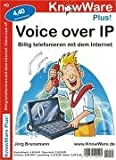 Telefonieren: Voice over IP. Billig telefonieren mit dem Internet