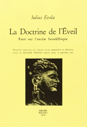La doctrine de l'éveil par Julius Evola