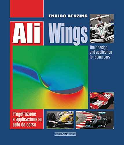 Ali Wings: Their Design and Application to Racing Cars PDF Books