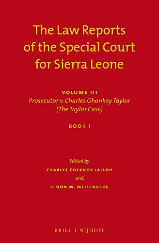The-Law-Reports-of-the-Special-Court-for-Sierra-Leone-Prosecutor-V-Charles-Gha