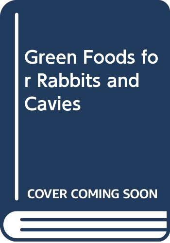 Green Foods for Rabbits and Cavies PDF Books