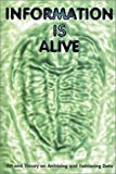 Information is alive-visual