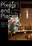 Pixels and places-visual