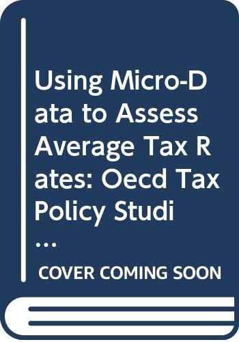 Using-Micro-Data-to-Assess-Average-Tax-Rates-Oecd-Tax-Policy-Studies-No-8-Clar