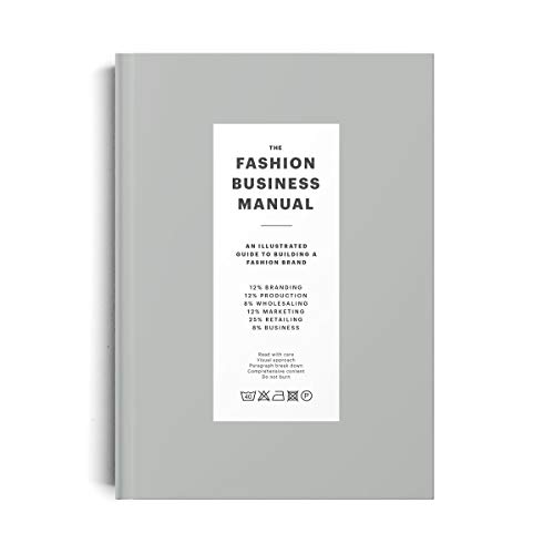 The Fashion business manuel : An illustrated guide to build a fashion brand