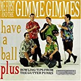 CD-Cover: Me First & The Gimme Gimmes - Have A Ball