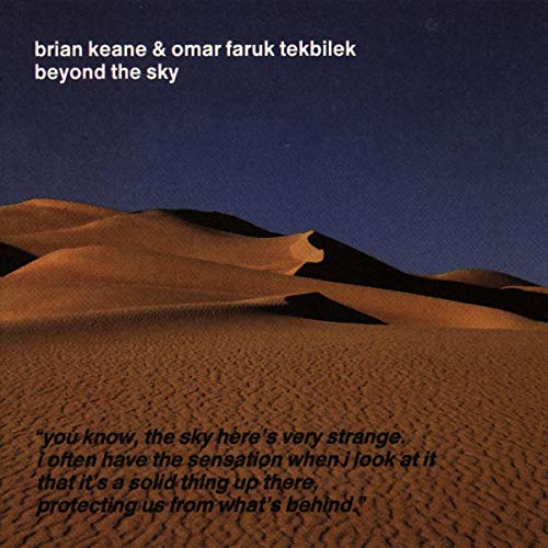 Brian Keane and Omar Faruk Tekbilek, Beyond the Sky