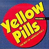 Cover of Yellow Pills, Volume 1: The Best of American Pop