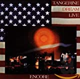 Tangerine Dream, Encore