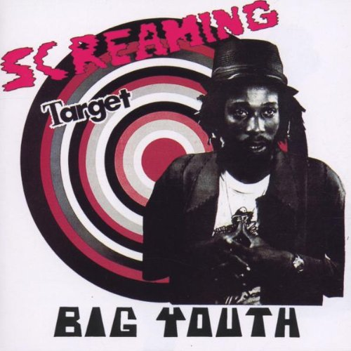 Big Youth, Screaming Target