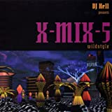 Pochette de l'album pour X-Mix 5: Wildstyle (Mixed by DJ Hell)