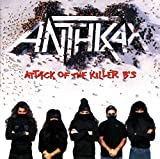 Anthrax, Attack of the Killer B's