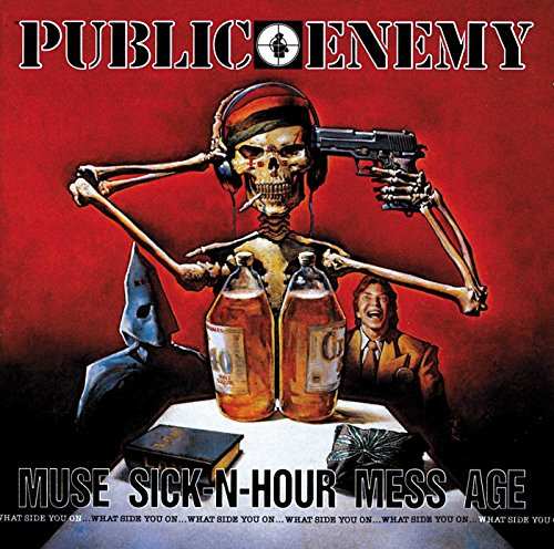 Public Enemy, Muse Sick-N