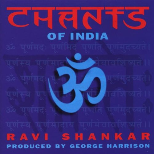Ravi Shankar, Chants of India
